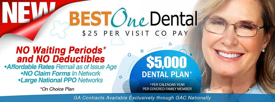 BestOne Dental GAC Low Rates Available